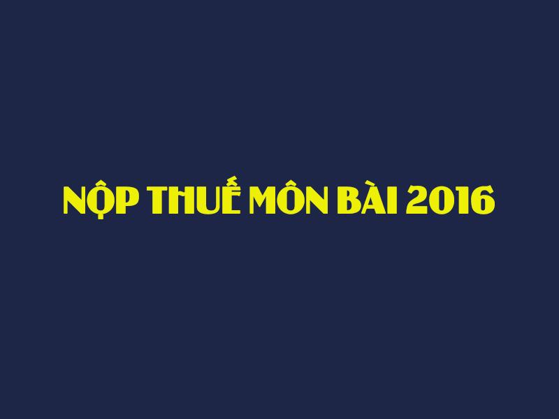 nop thue mon bai 2016 6
