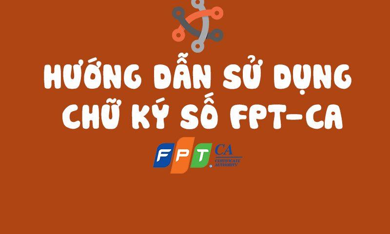 sử dụng chữ ký số fpt ca