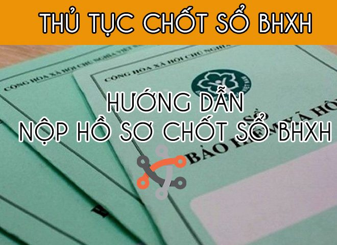 thu tuc chot so bhxh