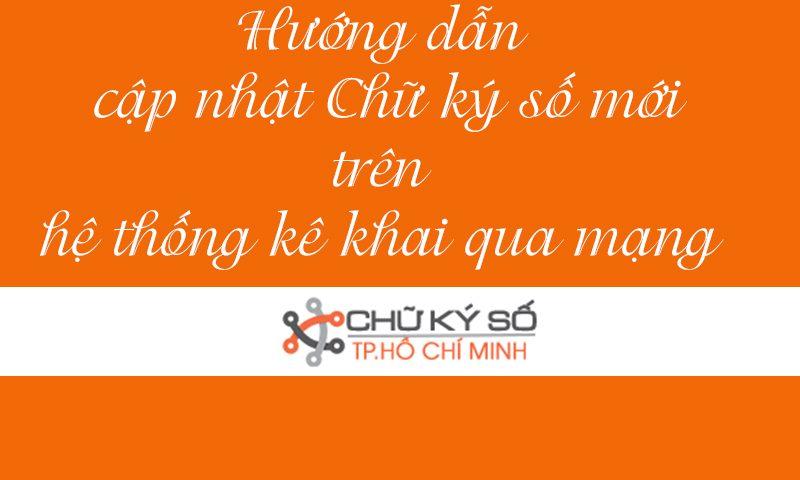 huong dan cap nhat chu ky so tren he thong ke khai qua mang