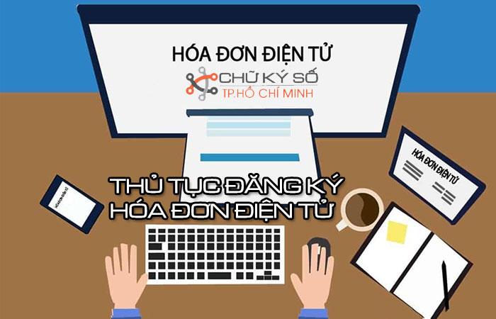 Thu-tuc-dang-ky-hoa-don-dien-tu-1