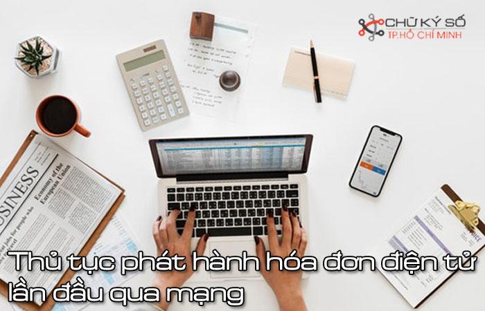 Thu-tuc-phat-hanh-hoa-don-dien-tu-lan-dau-qua-mang-1