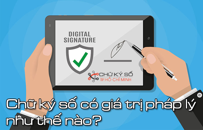 Chu-ky-so-co-gia-tri-phap-ly-nhu-the-nao-1
