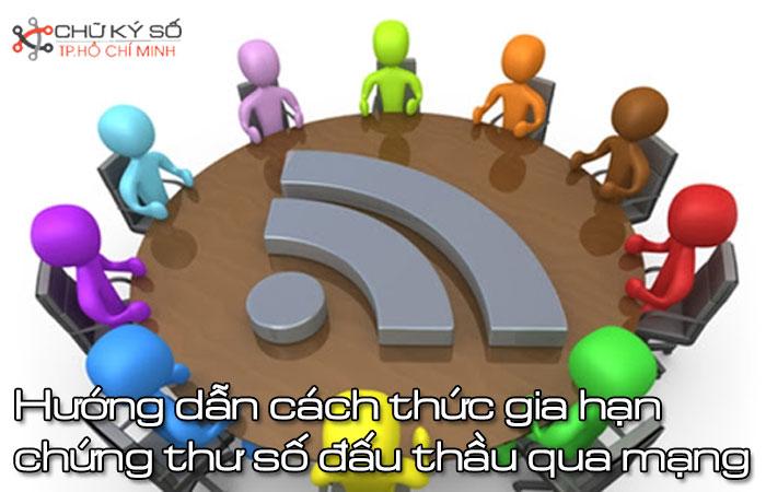 Huong-dan-cach-thuc-gia-han-chung-thu-so-dau-thau-qua-mang-1
