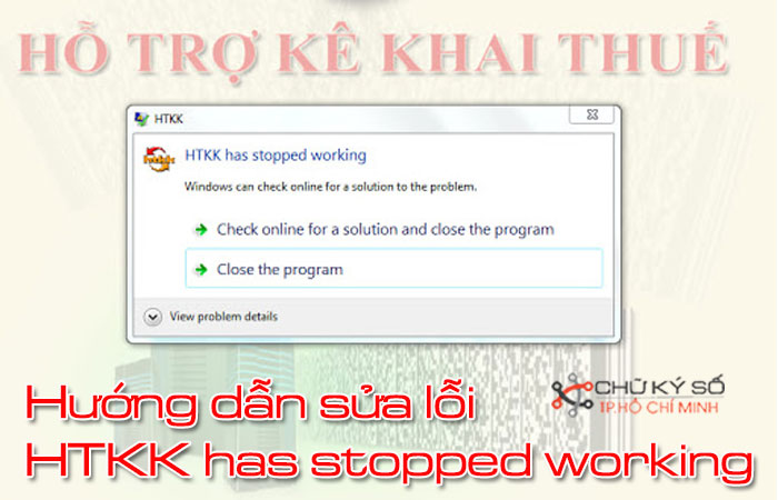 Huong-dan-sua-loi-htkk-has-stopped-working-1