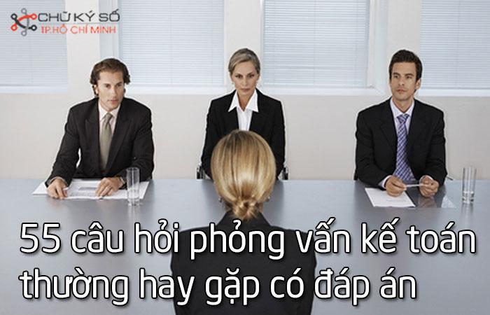 Tong-hop-55-cau-hoi-phong-van-ke-toan-thuong-hay-gạp-co-dap-an-1