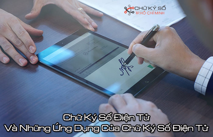 Chu-ky-so-dien-tu-va-nhung-ung-dung-cua-chu-ky-so-dien-tu-1