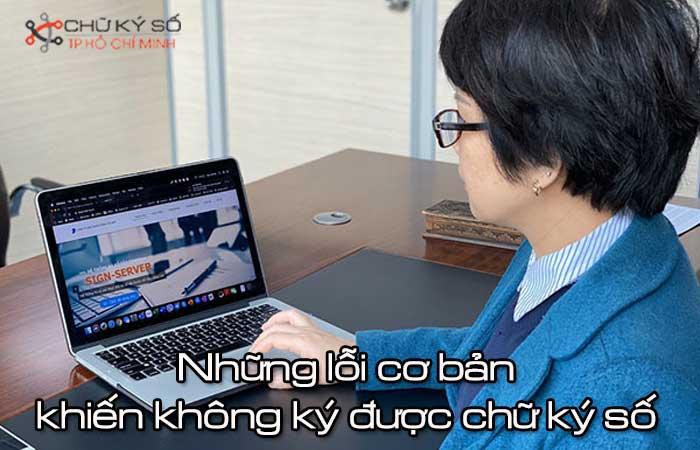 Nhung-loi-co-ban-khien-khong-ky-duoc-chu-ky-so-1